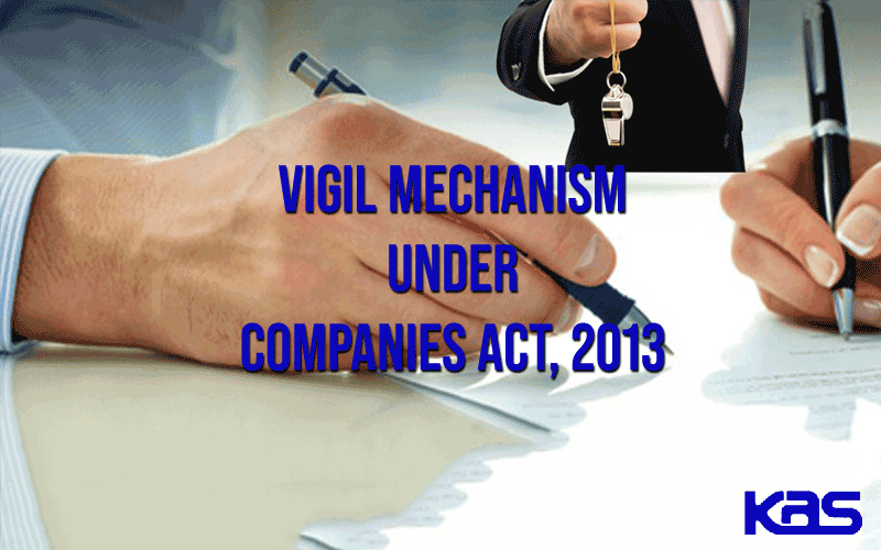 Vigil Mechanism Under Company Act, 2013