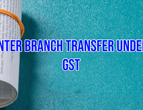 Inter Branch Transfer Under GST
