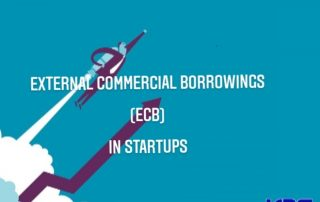 External Commercial Borrowing (ECB) in Startups