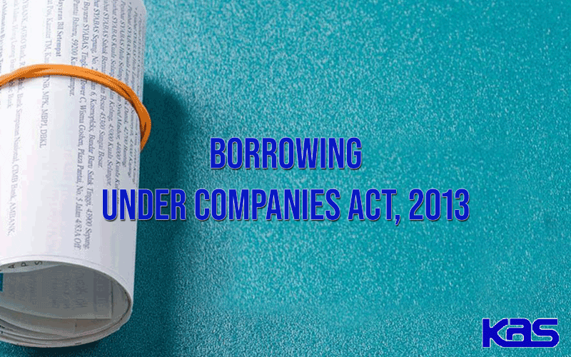 Borrowing under the Companies Act, 2013